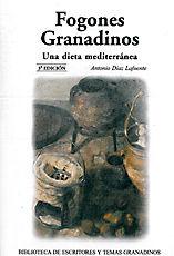 FOGONES GRANADINOS. UNA DIETA MEDITERRÁNEA