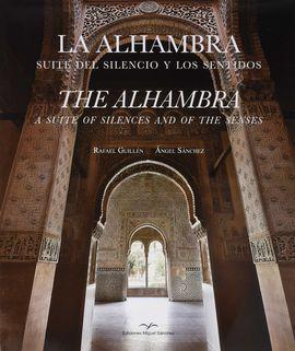 LA ALHAMBRA. SUITE DEL SILENCIO Y LOS SENTIDOS