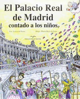 EL PALACIO REAL DE MADRID CONTADO A LOS NIÑOS