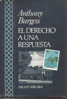 DERECHO A UNA RESPUESTA, EL