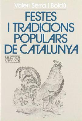 FESTES I TRADICIONS POPULARS DE CATALUNYA
