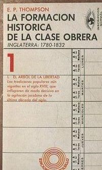 LA FORMACIÓN HISTÓRICA DE LA CLASE OBRERA : INGLATERRA: 1780-1832