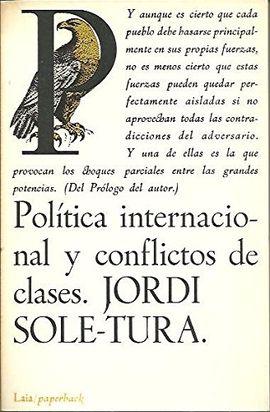 POLÍTICA INTERNACIONAL Y CONFLICTOS DE CLASE
