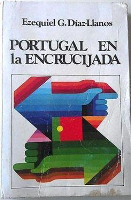 PORTUGAL EN LA ENCRUCIJADA