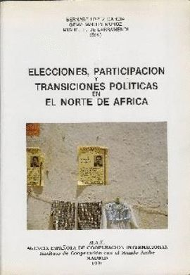 ELECCIONES, PARTICIPACIÓN Y TRANSICIONES POLÍTICAS EN NORTE AFRICA
