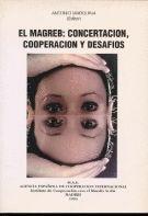 EL MAGREB: CONCERTACIÓN, COOPERACIÓN Y DESAFÍOS