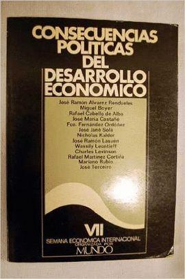 CONSECUENCIAS POLITICAS DEL DESARROLLO ECONOMICO