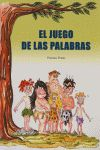 EL JUEGO DE LAS PALABRAS, EDUCACIÓN PRIMARIA, 2 Y 3 CICLO