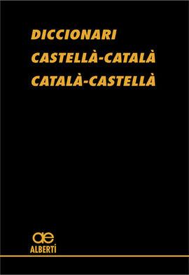 DICCIONARI GRAN CASTELLÀ-CATALÀ CATALÀ-CASTELLÀ