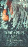 LA VIDA EN EL MAR