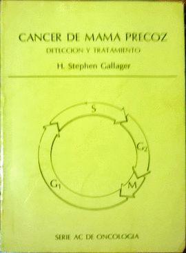 CÁNCER DE MAMA PRECOZ, DETECCIÓN Y TRATAMIENTO