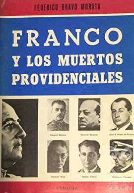FRANCO Y LOS MUERTOS PROVIDENCIALES
