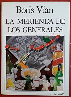 LA MERIENDA DE LOS GENERALES