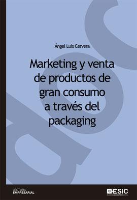 MARKETING Y VENTA DE PRODUCTOS DE GRAN CONSUMO A TRAVÉS DEL PACKAGING