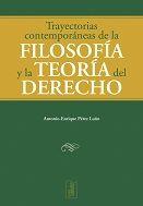 TRAYECTORIAS CONTEMPORÁNEAS DE LA FILOSOFÍA Y LA TEORÍA DEL DERECHO