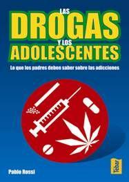 LAS DROGAS Y LOS ADOLESCENTES