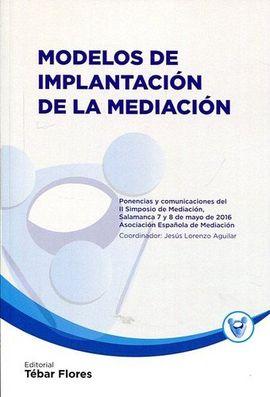 MODELOS DE IMPLANTACIÓN DE LA MEDIACIÓN