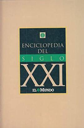 ENCICLOPEDIA DEL SIGLO XXI - EL MUNDO