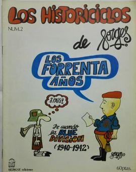 HISTORICICLOS DE FORGES, LOS. LOS FORRENTA AÑOS. (FASCÍCULO Nº 2)