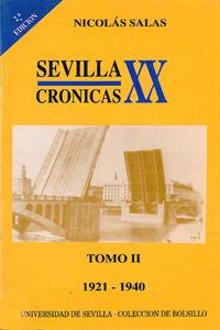 SEVILLA: CRÓNICAS DEL SIGLO XX (1921-1940)