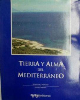 TIERRA Y ALMA DEL MEDITERRÁNEO