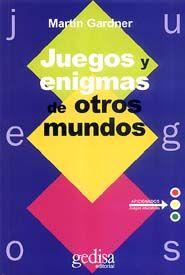 JUEGOS Y ENIGMAS DE OTROS MUNDOS
