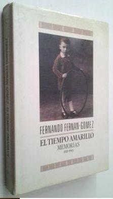 EL TIEMPO AMARILLO. T.1