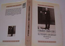 EL TIEMPO AMARILLO. T.2 : MEMORIAS
