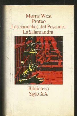 PROTEO ; LAS SANDALIAS DEL PESCADOR ; LA SALAMANDRA