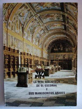 REAL BIBLIOTECA DE EL ESCORIAL Y SUS MANUSCRITOS ÁRABES, LA
