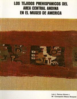 TEJIDOS PRESHISPÁNICOS. MUSEO DE AMÉRICA