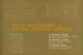 ATLAS MACROSCOPICO DEL SISTEMA NERVIOSO CENTRAL