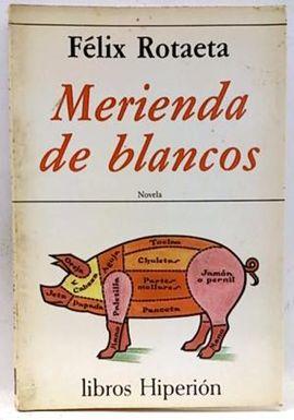MERIENDA DE BLANCOS