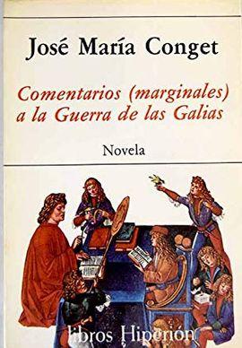 COMENTARIOS (MARGINALES) A LA GUERRA DE LAS GALIAS