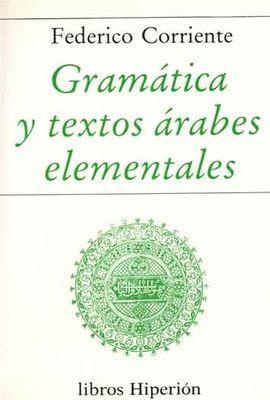 GRAMÁTICA Y TEXTOS ÁRABES ELEMENTALES
