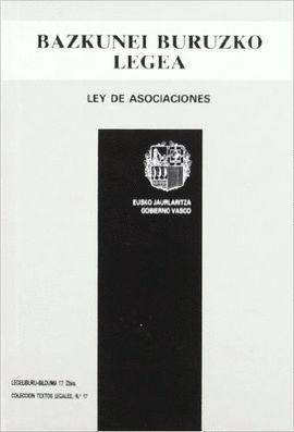 LEY DE ASOCIACIONES - BAZKUNEI BURUZKO LEGEA