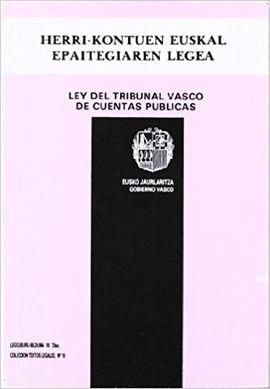 LEY DEL TRIBUNAL VASCO DE CUENTAS PÚBLICAS - HERRI-KONTUEN EUSKAL EPAITEGIAREN LEGEA