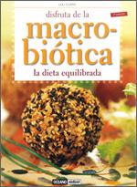 DISFRUTA DE LA MACROBIÓTICA