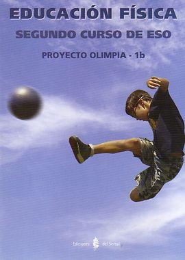 OLIMPIA-1B. EDUCACIÓN FÍSICA. SEGUNDO CURSO DE ESO. LIBRO