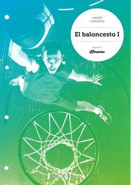 EL BALONCESTO I