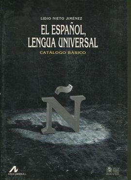 EL ESPAÑOL, LENGUA UNIVERSAL