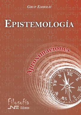 APROXIMACIONES: EPISTEMOLOGÍA