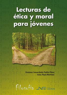 LECTURAS DE ÉTICA Y MORAL PARA JÓVENES