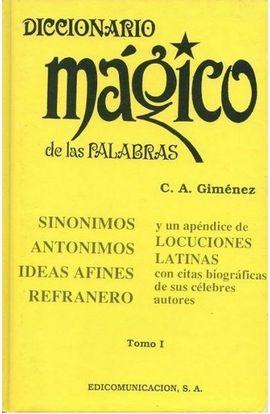 DICCIONARIO MÁGICO DE LAS PALABRAS. T1