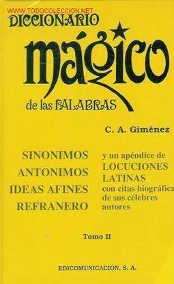 DICCIONARIO MÁGICO DE LAS PALABRAS. T, 2