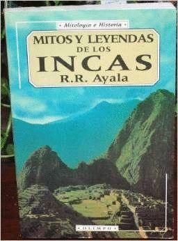 MITOS Y LEYENDAS DE LOS INCAS