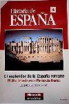 HISTORIA DE ESPAÑA 4. EL ESPLENDOR DE LA ESPAÑA ROMANA