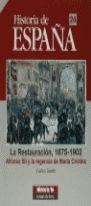 HISTORIA DE ESPAÑA 24. LA RESTAURACIÓN, 1875-1902. ALFONSO XII Y LA REGENCIA DE MARIA CRISTINA