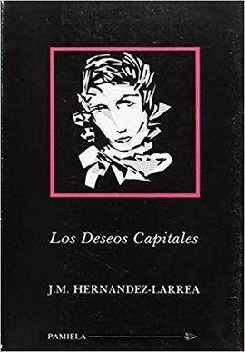 LOS DESEOS CAPITALES