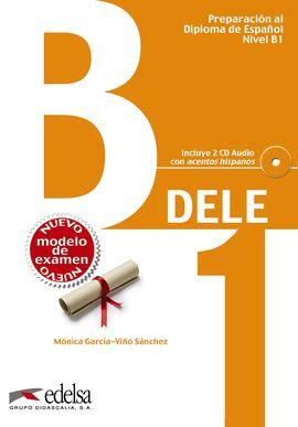 PREPARACIÓN AL DELE B1 - LIBRO DEL ALUMNO + CD AUDIO (ED. 2013)